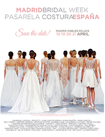 Madrid Bridal Week – Pasarela Costura Espana_April 17 – adv